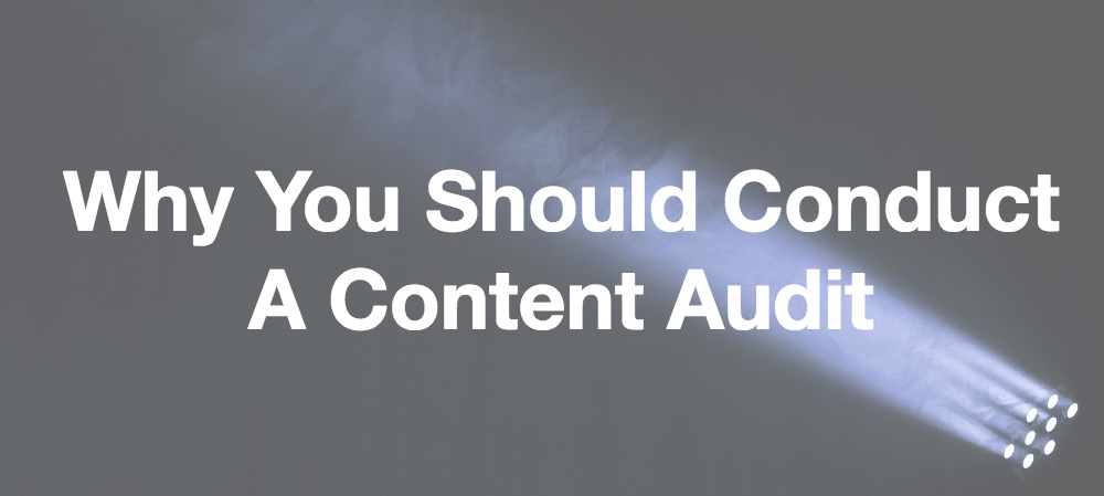 Why you should conduct a content audit header