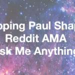 Recapping Paul Shapiro's Reddit AMA (Ask Me Anything)