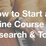 How to Start an Online Course pt.1 - Research and Tools