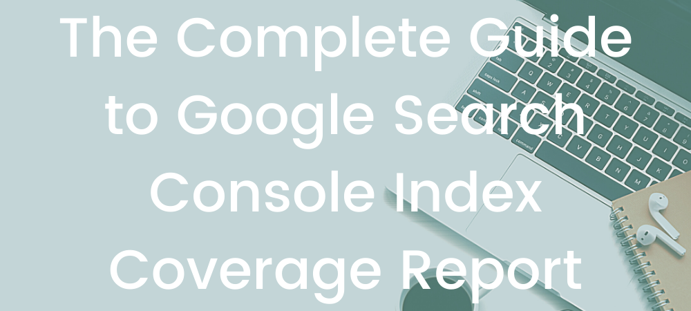 a guide to google index - method and metric seo agency in vancouver