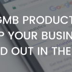 How GMB Products Can Help Your Business Stand Out in the SERP
