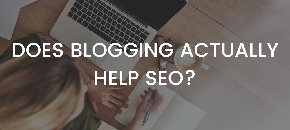 does blogging actually help SEO